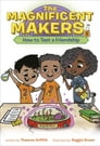 The Magnificent Makers #1: How to Test a Friendship Cover Image