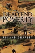 Dead End Poverty ef22dba2-5435-4bb7-8405-752986155ce5