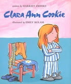 Clara Ann Cookie by Harriet Ziefert