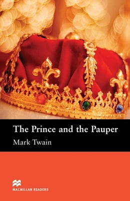 Book The Prince and The Pauper: Elementary ELT/ESL Graded Reader by Twain, Mark
