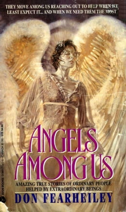 Book Angels Among Us by Don Fearheiley