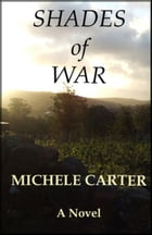 Shades of War by Michele Carter
