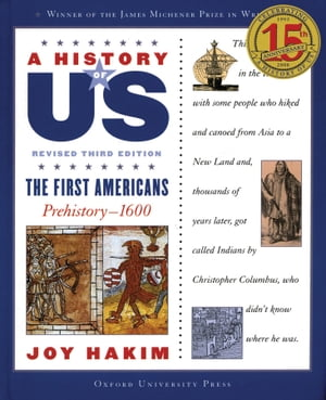 A History of US: The First Americans Prehistory-1600