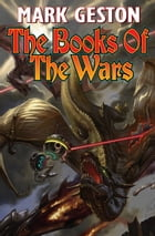 The Books of the Wars by Mark Geston