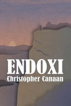Endoxi by Christopher Canaan