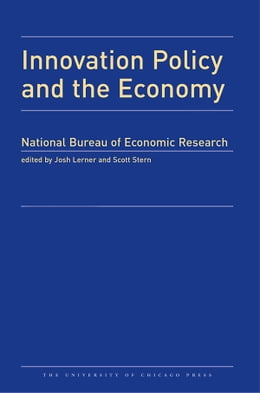 Book Innovation Policy and the Economy 2013: Volume 14 by Josh Lerner