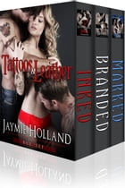 Tattoos and Leather Box Set by Jaymie Holland