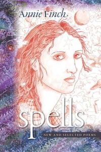 Spells: New and Selected Poems