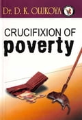 9789789200573 - Dr. D.K. Olukoya: Crucifixion of Poverty - Book