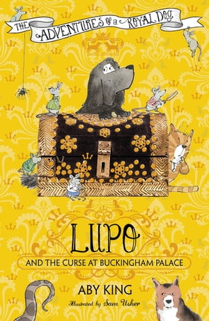 Lupo and the Curse at Buckingham Palace Book 2