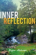 InnerReflection by Roger Holcomb