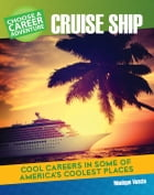 Choose Your Own Career Adventure on a Cruise Ship by Monique Vescia