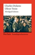 Oliver Twist: Abridged Edition (Reclams Rote Reihe – Fremdsprachentexte) by Charles Dickens