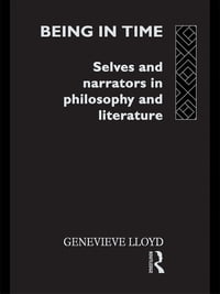 Being in Time: Selves and Narrators in Philosophy and Literature