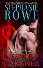 Inferno of Darkness (Order of the Blade) by Stephanie Rowe