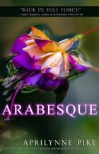 Arabesque by Aprilynne Pike