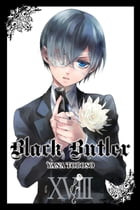 Black Butler, Vol. 18 by Yana Toboso
