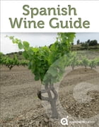 Spanish Wine Guide by Approach Guides