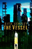 The Vessel by Rita Kempley