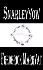 Snarleyyow or, The Dog Fiend by Frederick Marryat