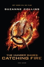 Catching fire: filmeditie by Suzanne Collins