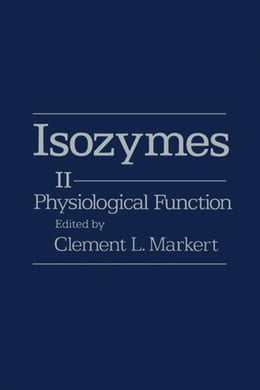 Book Isozymes V2: Physiological Function by Markert, Clement