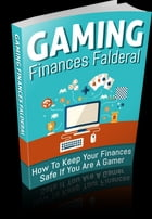 Gaming Finances Falderal by Anonymous