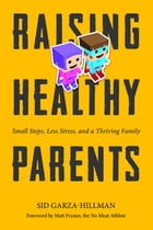 Raising Healthy Parents Cover Image