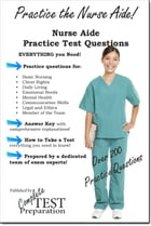 Nurse Aide Practice Questions by Complete Test Preparation Team
