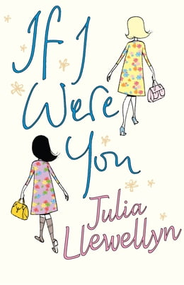 Book If I Were You by Julia Llewellyn Smith