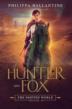 Hunter and Fox by Philippa Ballantine