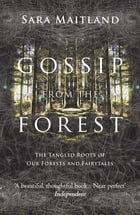 Gossip from the Forest