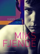 Miks fjende by Hans-Eric Hellberg