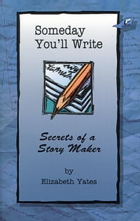 Someday You'll Write