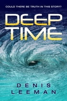 Deep Time by Denis Leeman