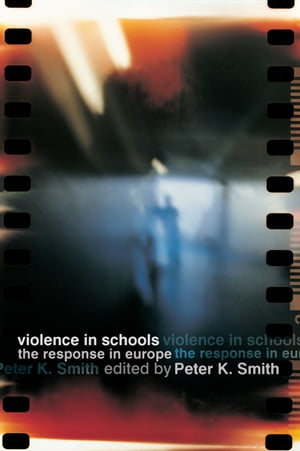 Violence in Schools The Response in Europe