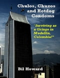 Chulos, Chuzos and Hotdog Condoms 9bd1b44d-73fc-4e08-9beb-6f8354c33540