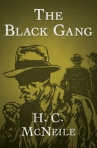 The Black Gang by H. C. McNeile
