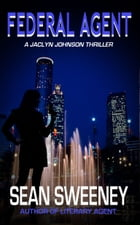 Federal Agent: A Thriller by Sean Sweeney