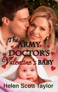 The Army Doctor's Valentine's Baby (Army Doctor's Baby #5)