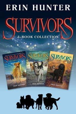 Book Survivors 3-Book Collection: The Empty City, A Hidden Enemy, Darkness Falls by Erin Hunter