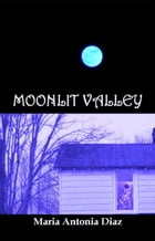 Moonlit Valley by Maria Antonia Diaz