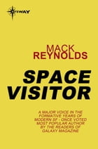 Space Visitor by Mack Reynolds