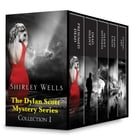 Shirley Wells The Dylan Scott Mystery Series Collection 1: Presumed Dead\Dead Silent\Silent Witness\Dead Calm\Dying Art by Shirley Wells