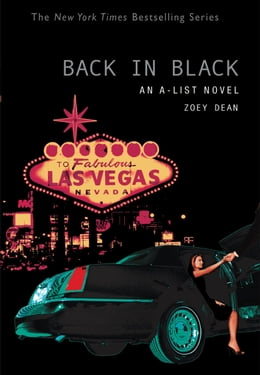 Book The A-List #5: Back in Black: An A-List Novel by Zoey Dean