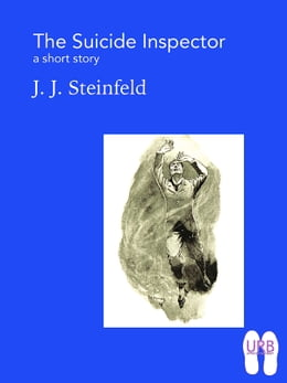 Book The Suicide Inspector: a short story by J. J. Steinfeld