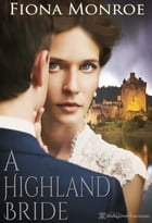 A Highland Bride by Fiona Monroe