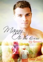 Manny To The Rescue: Gay Romance