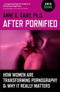 After Pornified: How Women Are Transforming Pornography & Why It Really Matters 0ecc9aca-aaac-4a8d-8e52-46b2bb2ce977