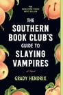 The Southern Book Club's Guide to Slaying Vampires Cover Image